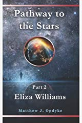 Pathway to the Stars: Eliza Williams Paperback