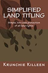 Simplified Land  Titling: Simple, low-cost protection of all land rights Kindle Edition