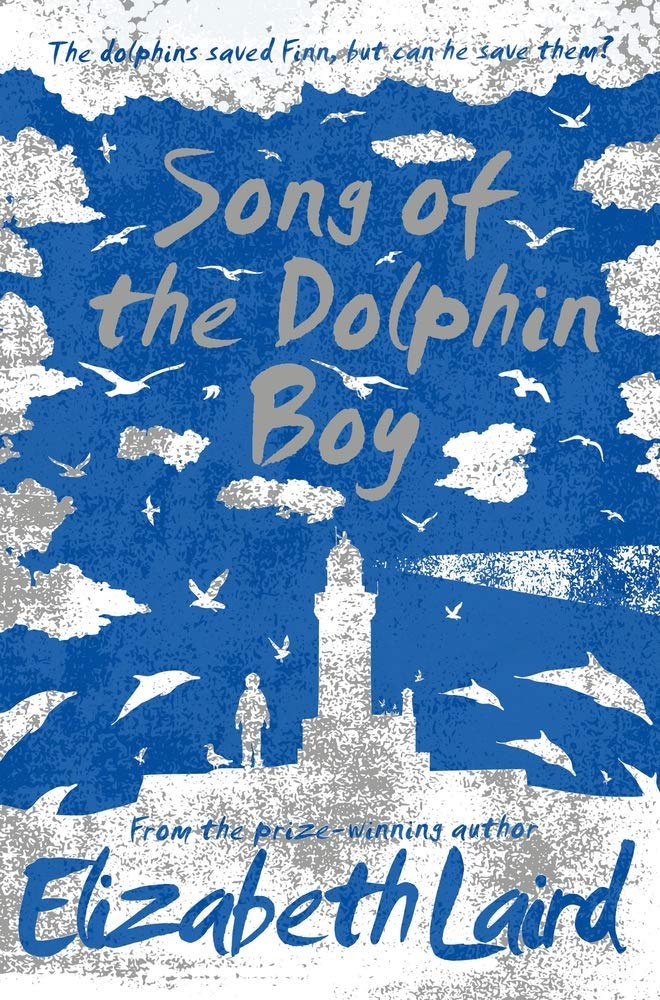 Song of the Dolphin Boy: Amazon.co.uk: Laird, Elizabeth: 9781509828234:  Books