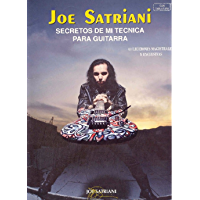 Secretos de Mi Tecnica Para Guitarra: By Joe Satriani