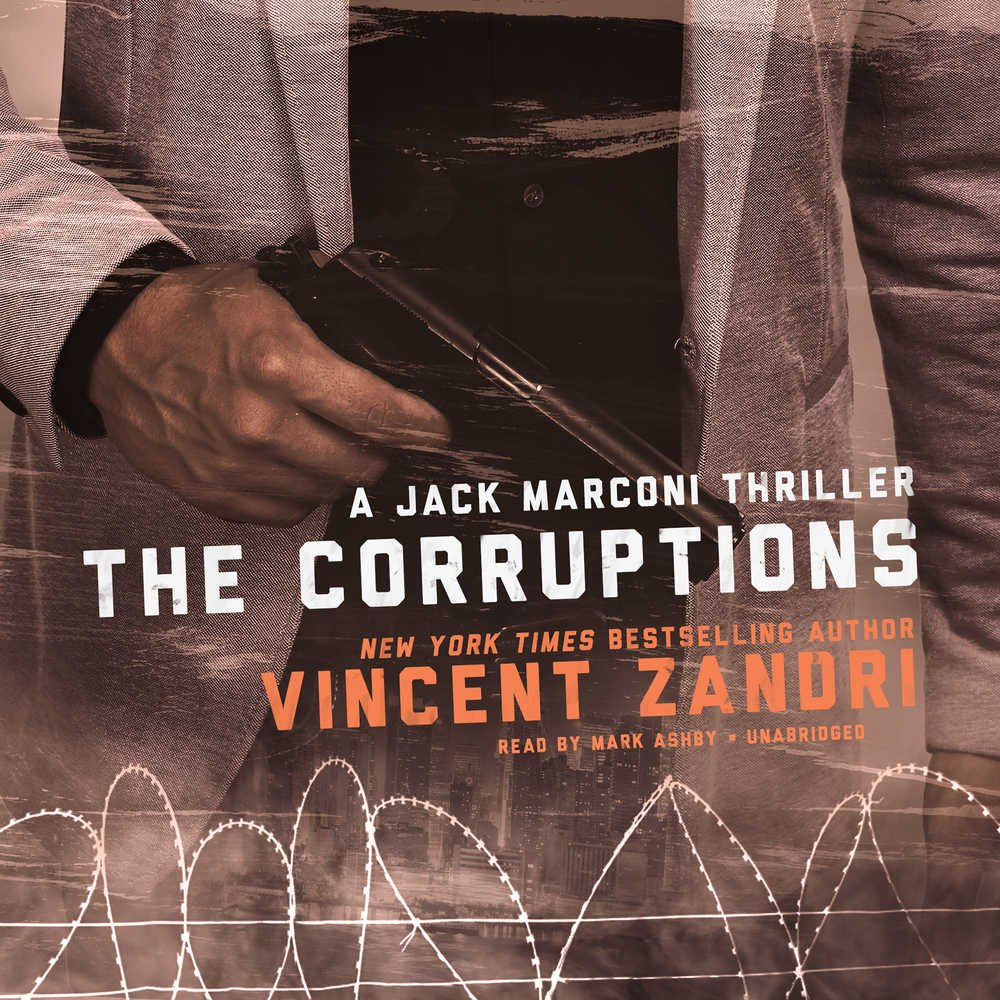 The Corruptions: A Jack Marconi Thriller (Jack Marconi Series, Book 4) pdf epub