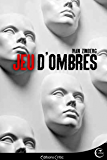 Jeu d'ombres (Thriller) (French Edition)