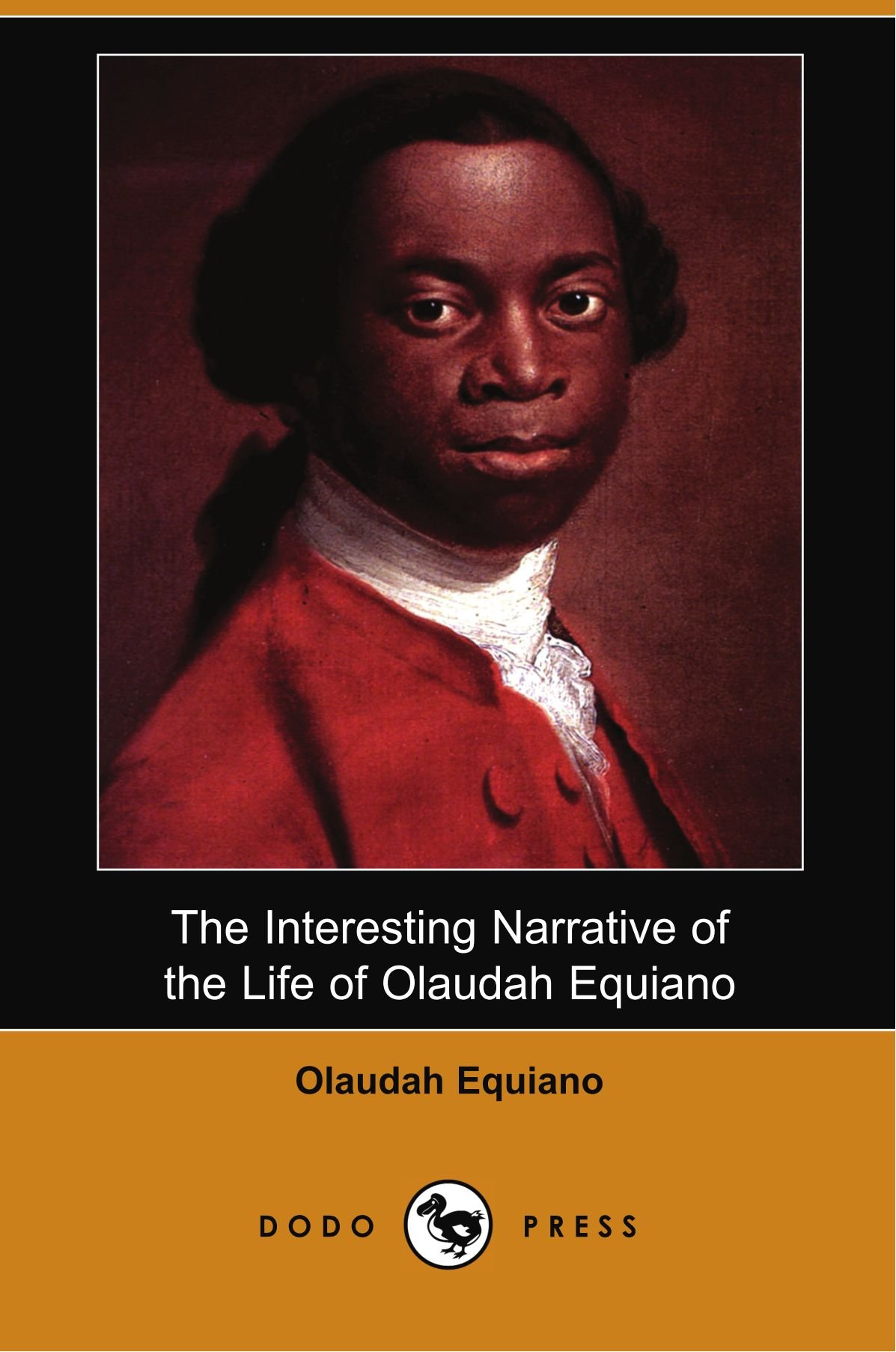 The Interesting Narrative of the Life of Olaudah Equiano, or Gustavus Vassa, the African Written by Himself pdf epub