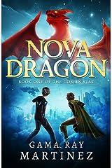 Nova Dragon (Goblin Star Book 1) Kindle Edition