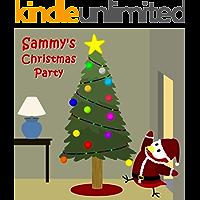 Sammy's Christmas Party (Sammy the Bird Book)