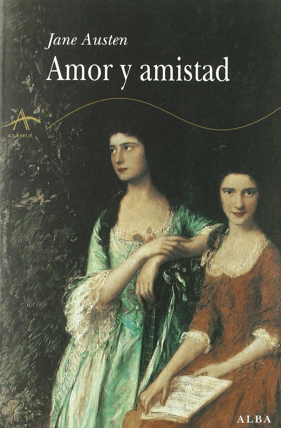 Amor y amistad (Clásica): Amazon.es: Jane Austen, Menchu ...