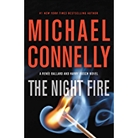 The Night Fire (A Renée Ballard and Harry Bosch Novel Book 22)