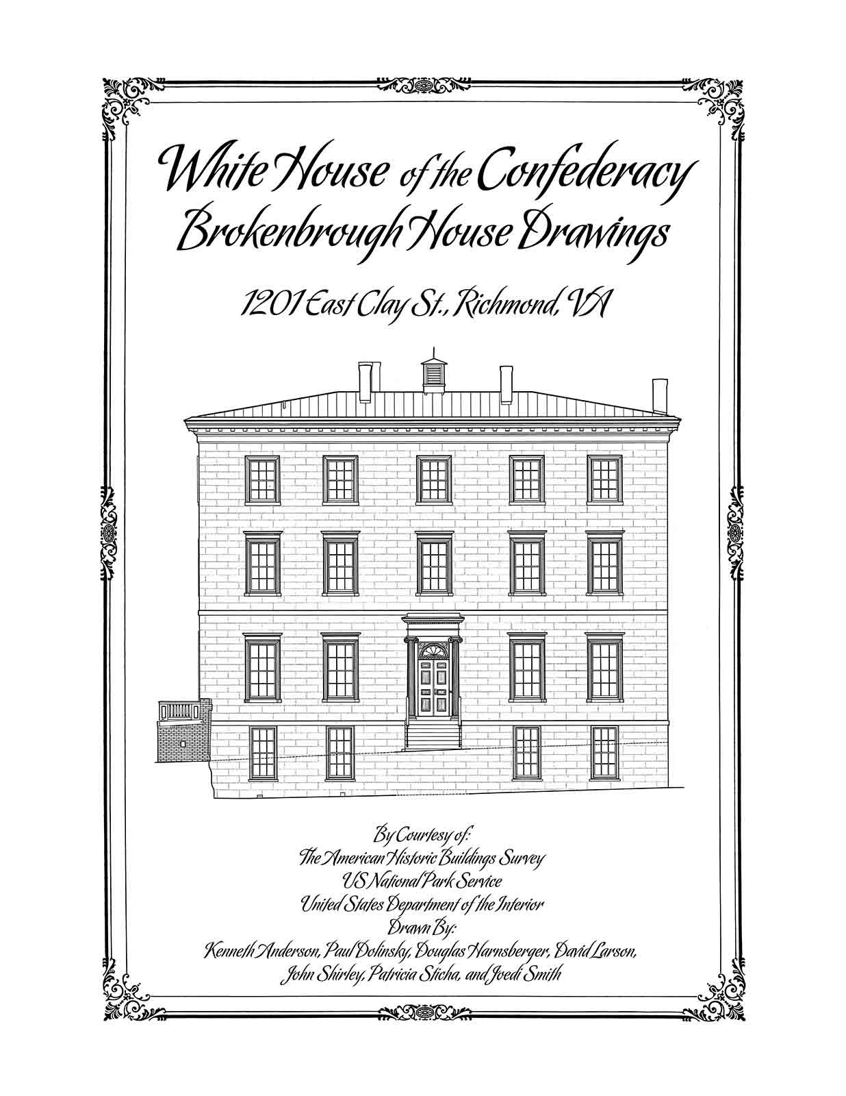 White House of the Confederacy, Brokenbrough House Drawings ... on architect house planning, architect advertising, architect furniture, 3d home architect plans, architect community plans, architect blueprints, architect education, architect landscape, architect construction, architect tools, architect roof plans, architect house sketches, architect software, architect design, architect house ideas, architect hotels, architect wallpaper, architect engineers, architect drafting, architect office,