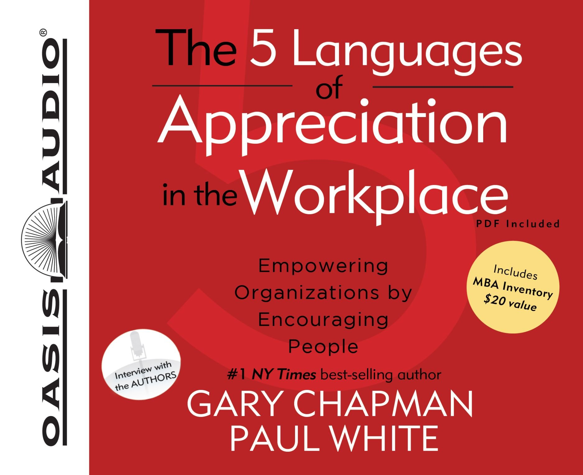 The 5 Languages of Appreciation in the Workplace (Library Edition): Empowering Organizations by Encouraging People by Oasis Audio