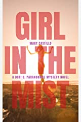 Girl in the Mist (The Dori O. Paranormal Mystery Series Book 2) Kindle Edition