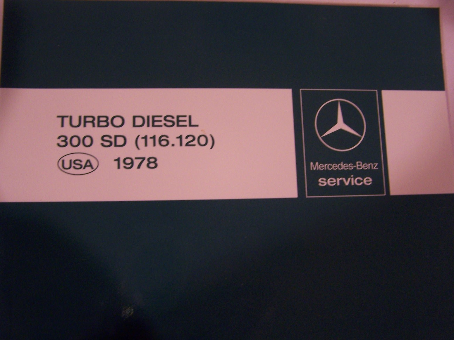 1978 Mercedes Benz 300 SD OWNERS SERVICE MANUAL Hardcover