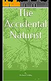 The Accidental Naturist