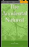 The Accidental Naturist (English Edition)