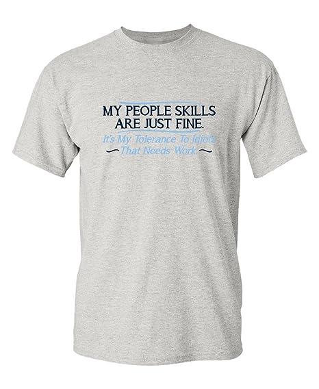 324aa02fb57 Feelin Good Tees My People Skills are Fine It's My Idiots Sarcastic Mens  Graphic Funny T Shirt