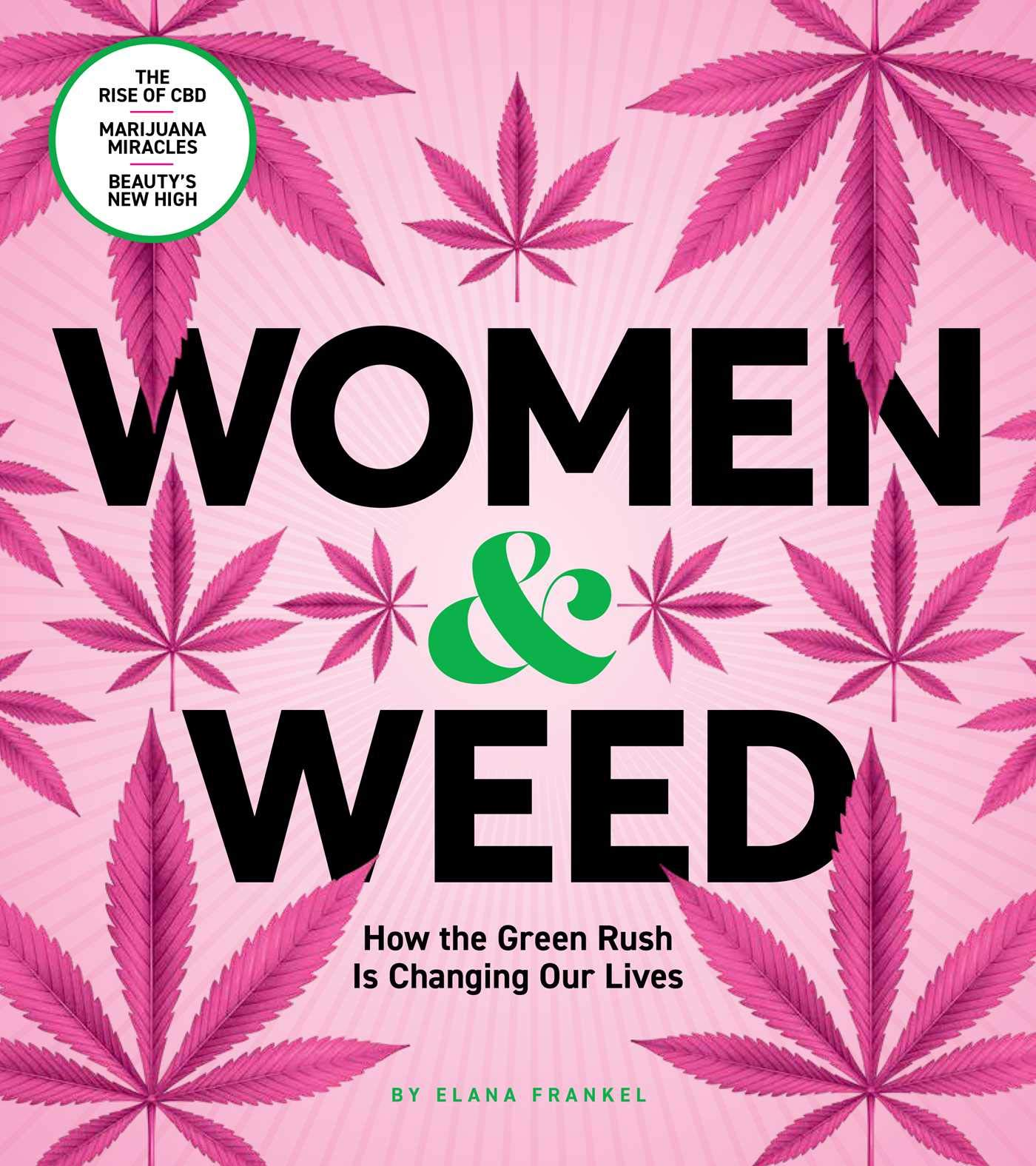 Women & Weed: How the Green Rush Is Changing Our Lives