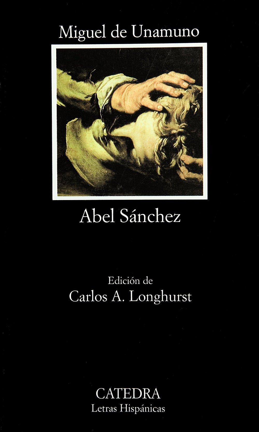 Abel Sánchez (Letras Hispánicas)