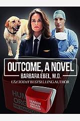 Outcome, a Novel Kindle Edition