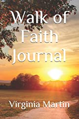 Walk of Faith Journal (Journals To Remember Series) Paperback