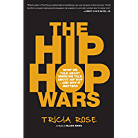 The Hip Hop Wars: What We Talk About When We Talk About Hip Hop--and Why It Matters book cover