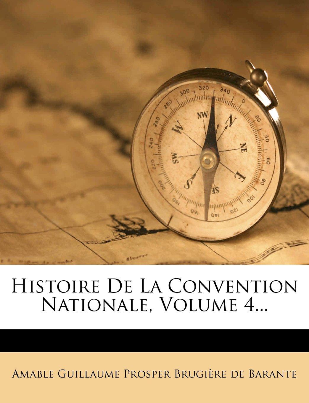 Histoire De La Convention Nationale, Volume 4... (French Edition) pdf