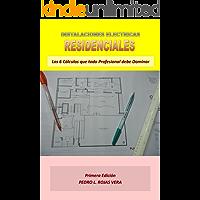Instalaciones Eléctricas Residenciales: Los 6 Cálculos que todo