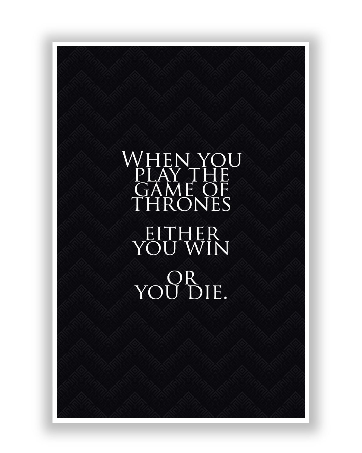 PosterGuy Game Of Thrones Quote TV Series Inspired Poster