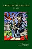 Benedictine Reader: 530-1530