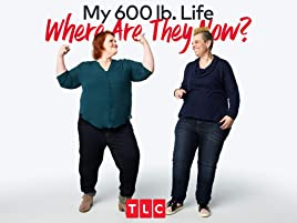 Amazon com: Watch My 600-lb Life: Where Are They Now? Season