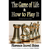 THE GAME OF LIFE & HOW TO PLAY IT - Revised/Updated (Workbook Included)