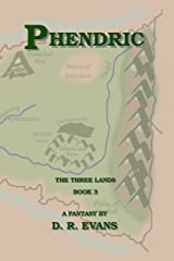 Phendric (The Three Lands Book 3) Kindle Edition