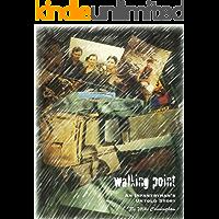 Walking Point: An Infantryman's Untold Story