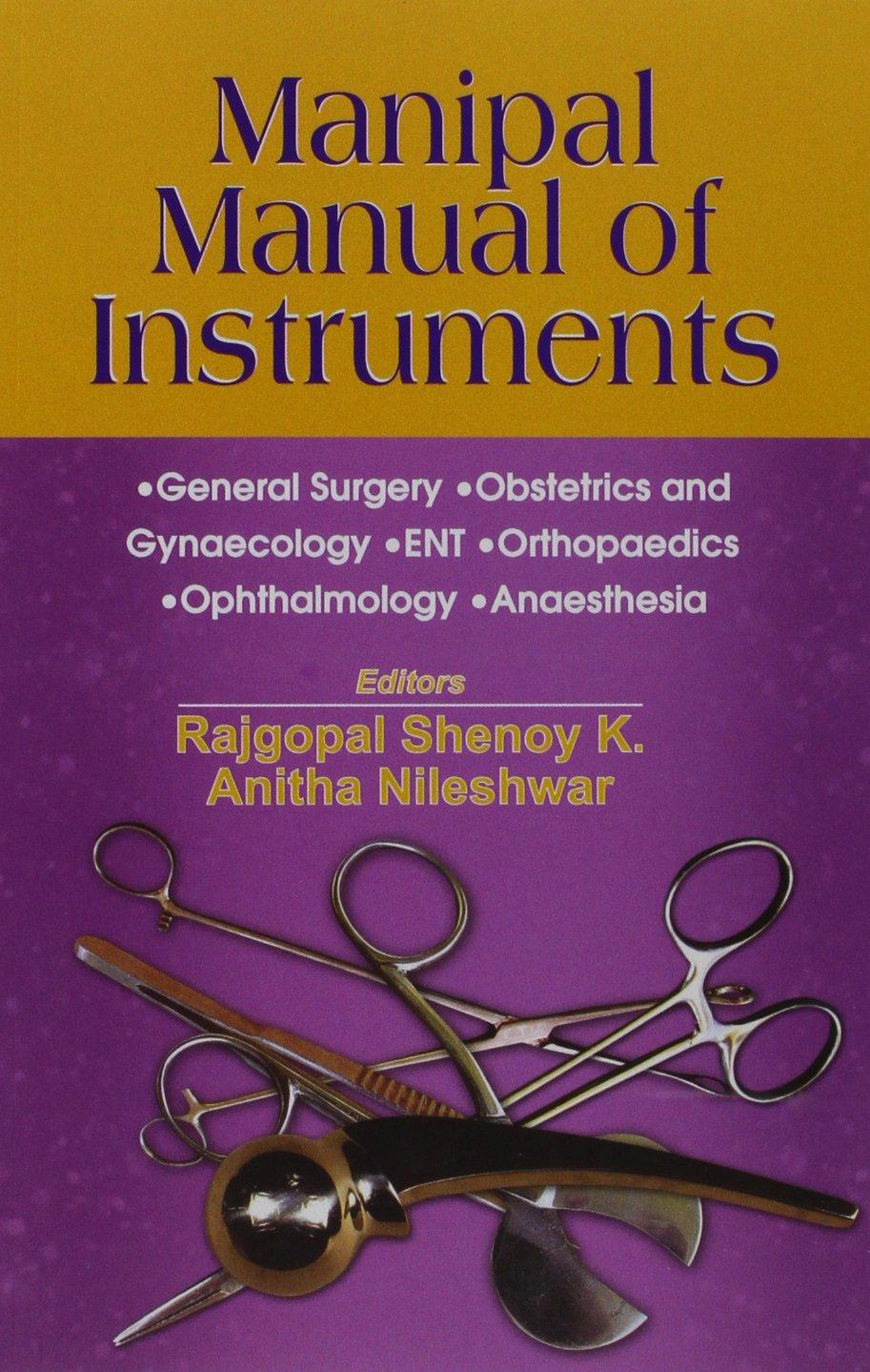 Manipal Manual of Instruments: Shenoy Rajgopal: 9788123918037: Amazon.com:  Books