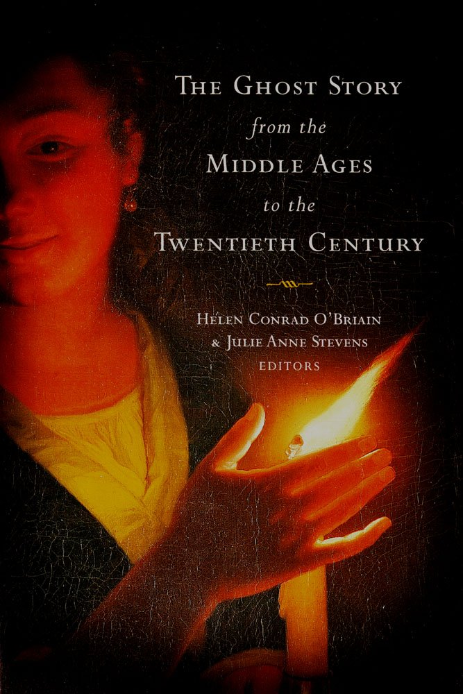 The Ghost Story from the Middle Ages to the Twentieth Century: A Ghostly Genre ebook