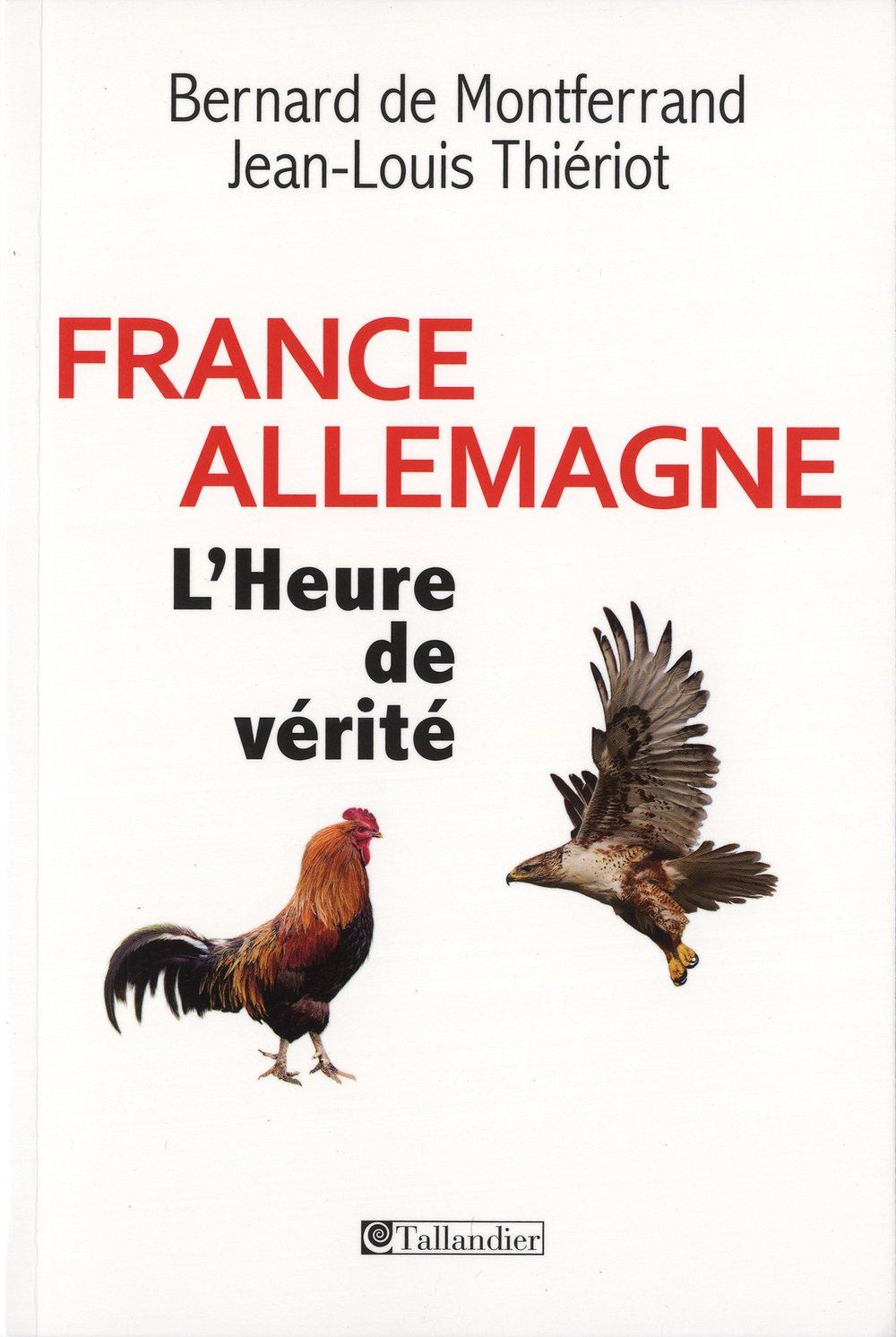 France- Allemagne : L'heure de vérité