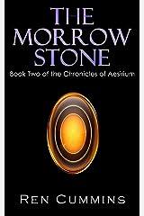 The Morrow Stone (Chronicles of Aesirium Book 2) Kindle Edition