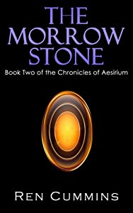 The Morrow Stone (Chronicles of Aesirium Book 2)