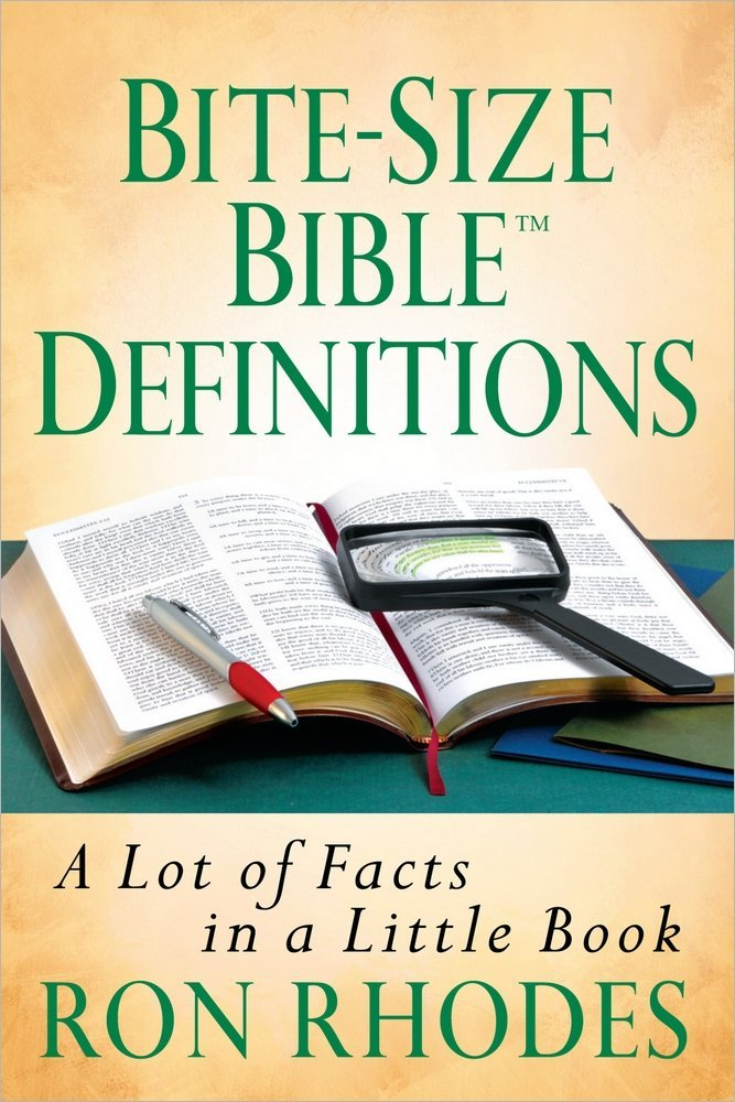 Bite-Size Bible Definitions: A Lot of Facts in a Little Book (Bite-Size Bible Series)