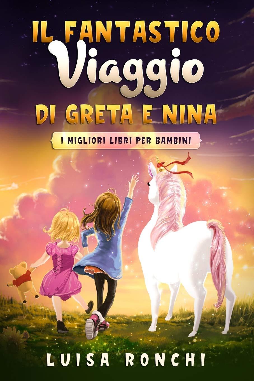 Il Fantastico Viaggio di Greta e Nina: I migliori libri per bambini