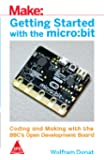 MAKE GETTING STARTED WITH THE MICRO:BIT