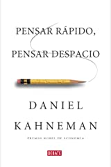 Pensar rápido, pensar despacio (Spanish Edition) Kindle Edition
