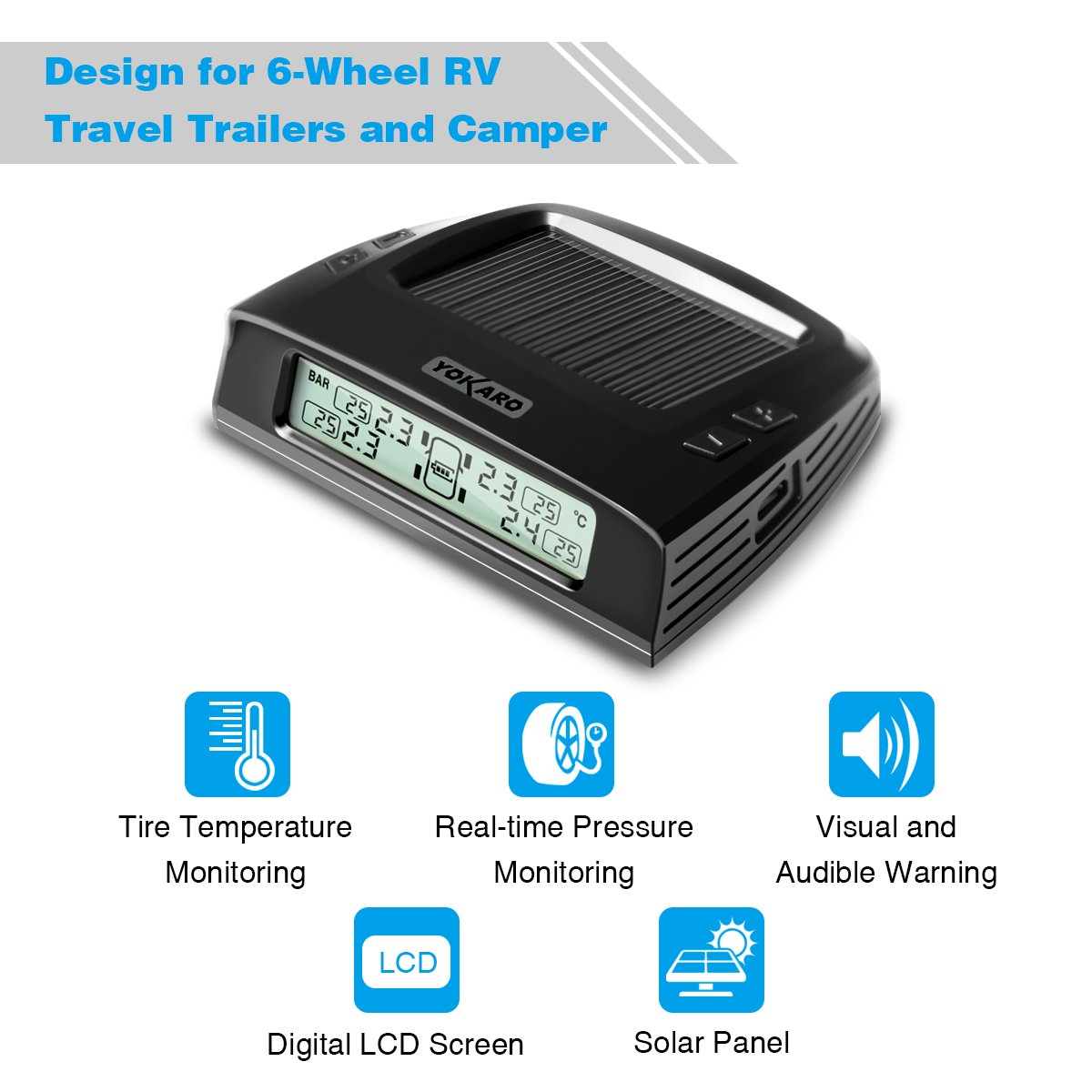 5th Wheel and Camper YOKARO RVs TPMS Solar Powered Tire Pressure Monitoring System with 6 External Sensor for RVs Travel Trailer