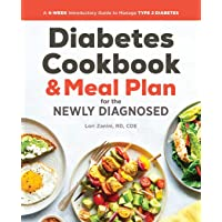 Diabetic Cookbook and Meal Plan for the Newly Diagnosed: A 4-Week Introductory Guide...