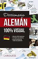 Diccionario De Alemán 100% Visual (Larousse -