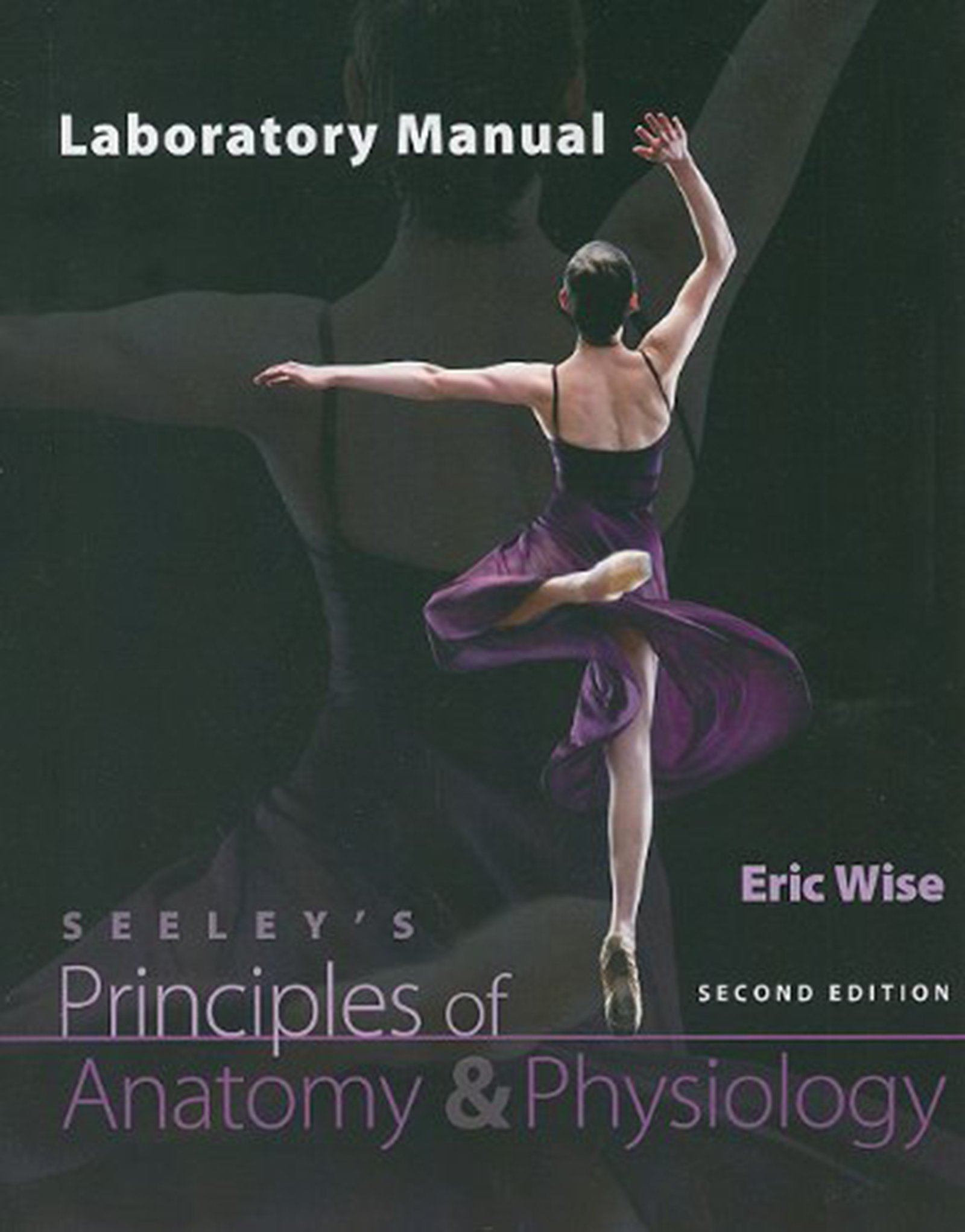 Principles of Anatomy and Physiology: Eric Wise: 9780077351281 ...