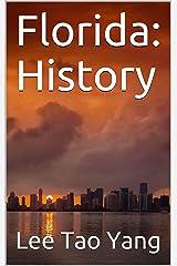 Florida: History Kindle Edition