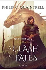 A Clash of Fates (The Echoes Saga: Book 9) Kindle Edition