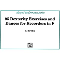 95 Dexterity Exercises for Recorders in F (Hargail Performance)
