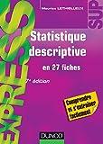 Statistique descriptive - en 27 fiches - 7e édition