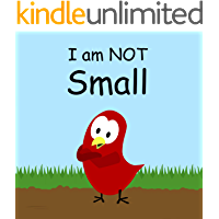 I am NOT Small (Sammy Bird Series)