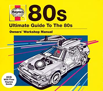 haynes the ultimate guide to 80s amazon co uk music rh amazon co uk Haynes Car Manuals UK Haynes Car Manuals UK